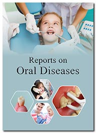 Reports on Oral Diseases