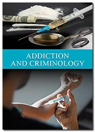 Addiction & Criminology