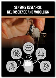 Sensory Research: Neuroscience and Modelling